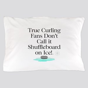Curling Slogan Pillow Case